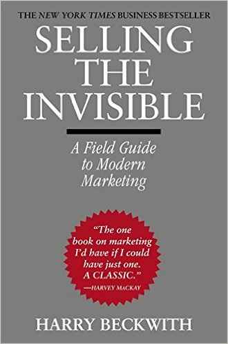 selling the invisible is a classic work on B2B marketing