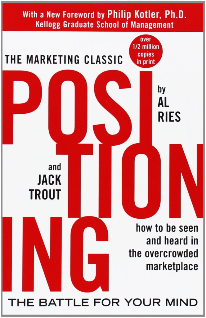 Positioning by Ries and Trout a strategy classic
